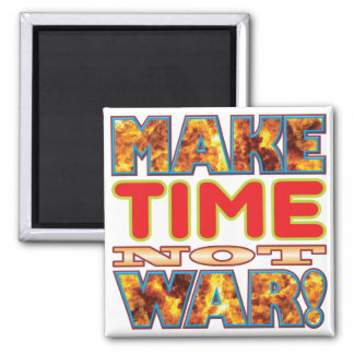 Time Make X 2 Inch Square Magnet