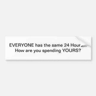Time Management Bumper Sticker