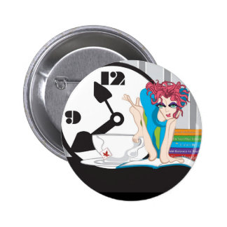 time management pinback button
