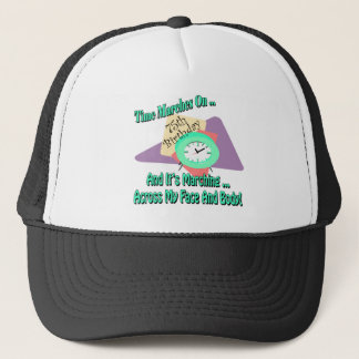 Time Marches On 75th Birthday Gifts Trucker Hat