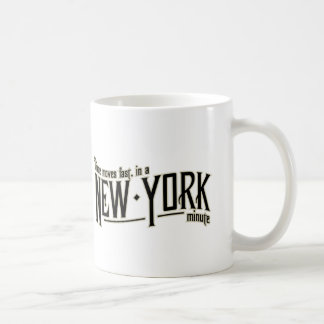 TIme moves fast in a New York minute Classic White Coffee Mug