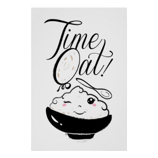 Time Oat Kawaii - fun puns Poster