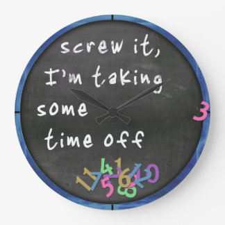 Time Off Blackboard w/Blue Large Clock