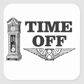 time off work yeah square sticker