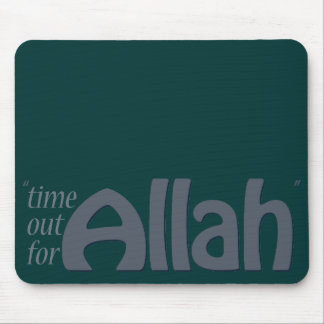 Time Out For Allah Mouse Pad