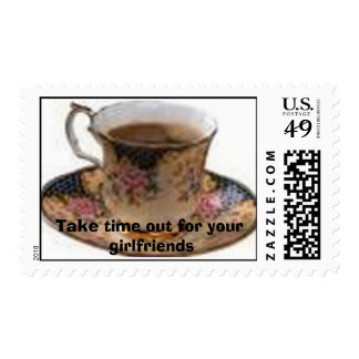 Time out, Take time out for your girlfriends Postage