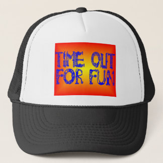 TIME OUT TRUCKER HAT