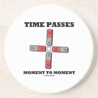 Time Passes Moment To Moment (Magnetic Quadrupole) Coaster