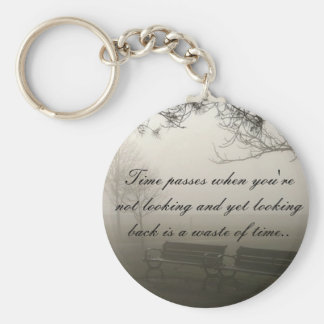 Time Passes When You're Not Looking Keychain