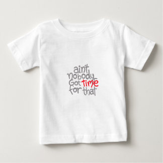 Time Phrase Baby T-Shirt