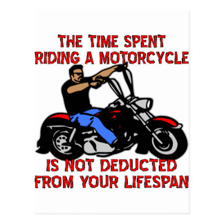 Time Spent Riding A Motorcycle Is Not Deducted Postcard