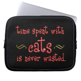 Time spent with cats is never wasted. computer sleeve