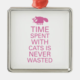 Time spent with cats is never wasted. metal ornament