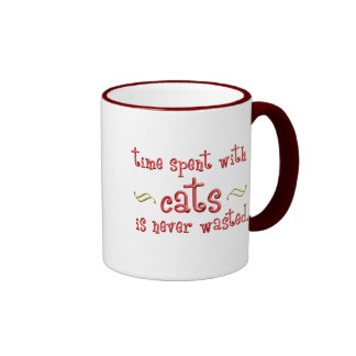 Time spent with cats is never wasted. coffee mug