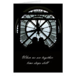 Time Stops Stll Greeting Card