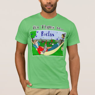 Time (Thyme) to Relax - Ralphie T-Shirt