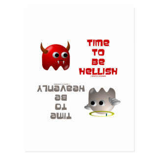 Time To Be Hellish / Time To Be Heavenly Postcard
