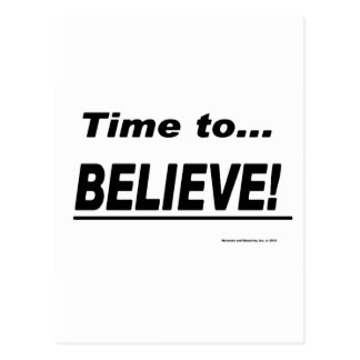 Time to Believe Postcard