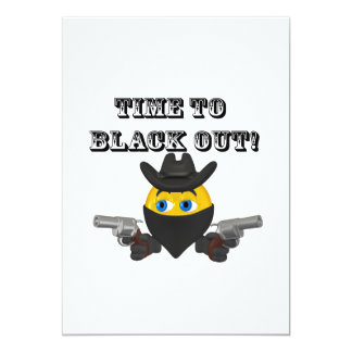 Time To Black Out 5x7 Paper Invitation Card