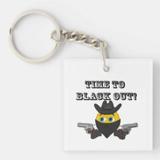 Time To Black Out Single-Sided Square Acrylic Keychain
