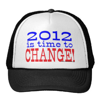 Time to Change! Trucker Hat