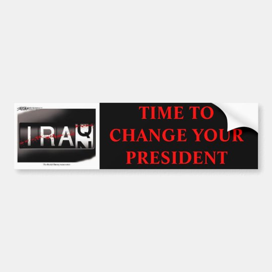 TIME TO CHANGE YOUR PRESIDENT -RED FONT BUMPER STICKER