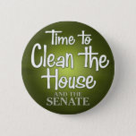 "Time to clean the house... and the senate! button<br><div class=""desc"">Time to clean the house and senate - November 2010 - clean sweep</div>"