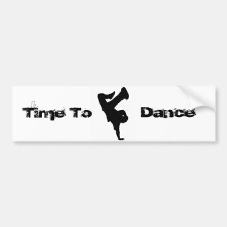 Time To Dance Breaker Sticker Bumper Sticker