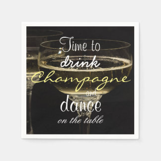 Time to drink champagne and dance on the table napkin