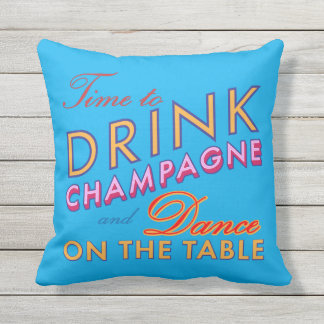 Funny Time to Drink Champagne Blue Outdoor Pillow