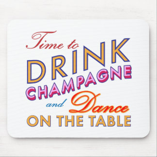 Time to Drink Champagne Bright Colorful Mouse Pad