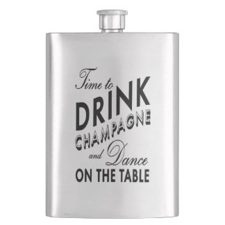 Time to Drink Champagne Classic Flask