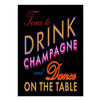 Time to Drink Champagne Colorful & Black Poster