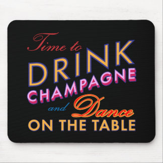 Time to Drink Champagne Colorful Mouse Pad