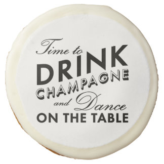 Time to Drink Champagne Cookies Sugar Cookie