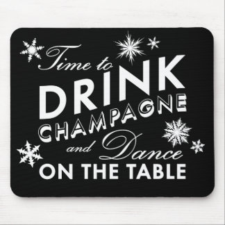 Time to Drink Champagne Holiday Black Mouse Pad