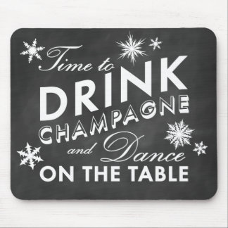Time to Drink Champagne Holiday Chalk Mouse Pad