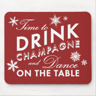 Time to Drink Champagne Holiday Mouse Pad