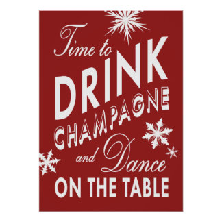 Time to Drink Champagne Holiday Poster