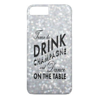 Time to Drink Champagne on Silver iPhone 7 Plus iPhone 8 Plus/7 Plus Case