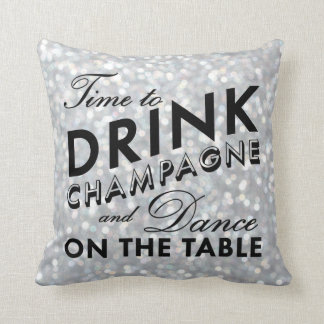 Time to Drink Champagne Pillow