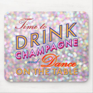 Time to Drink Champagne Sparkly Colorful Mouse Pad