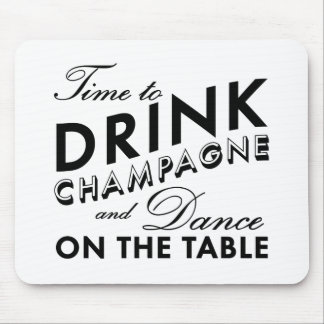 Time to Drink Champagne White Mouse Pad