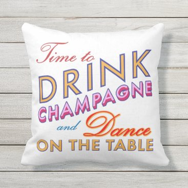 Beach Themed Time to Drink Champagne White Outdoor Pillow