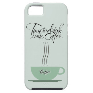 Time to Drink Some Coffee iPhone 5 Vibe Case iPhone 5 Case