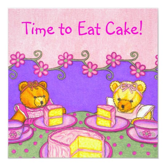Time to eat cake! ~ Teddy Bear Party Invitations