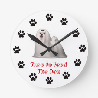 Time to feed the dog Maltese Round Clocks