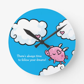 Time to follow your dreams flying pig round wallclocks