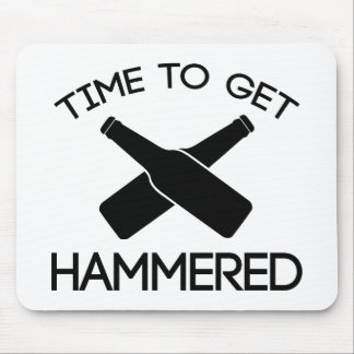 Time To Get Hammered Mouse Pad