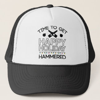 Time To Get Happy Holiday Hammered Trucker Hat